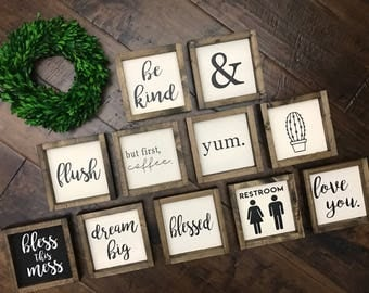 Mini Collection 1   Wood Sign   Farmhouse Style Decor   Farmhouse Sign   Love You Be Kind Blessed Yum Dream Big & Bless this Miss and MORE!