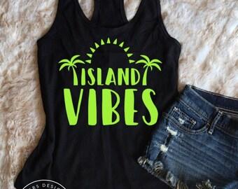 Island Vibes • Summer Tank • Beach Tank • Ladies Tank