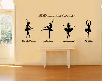 Wall Art Decal - Ballet is an art without words!