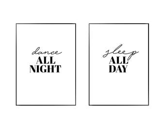 Dance All Night, Sleep All Day Print | Bedroom | Black and White | Typography - Sleep - Poster