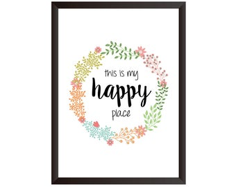 This Is My Happy Place Wall Print - Home Decor, Home Print, Happy Print
