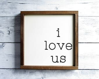 I Love Us | Bedroom Wall Decor