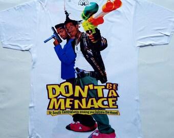 Dont be a menace sublimation T shirt