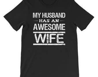 My husband has an awesome wife couple shirts awesome hubby awesome wifey valentine tees gift bridal shower just married husband wife shirts