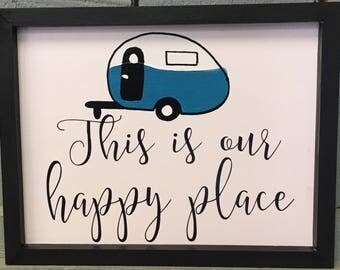 This is our happy place Trailir sign