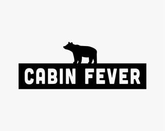 Cabin Fever - Bear // Vinyl Decal