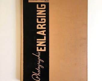 Photographic Enlarging by Franklin Jordan, Book ca. 1938