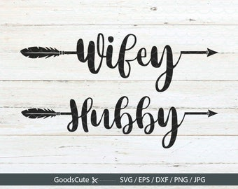 Wifey SVG, Hubby SVG Wedding SVG Bridesmaids svg Clipart Vector for Silhouette Cricut Cutting Machine Design Download Print