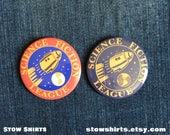 Science Fiction League Logo 25mm (1) 38mm (1 12) or 58mm (2 14) pin button badge or 25mm (1) fridge magnet (mono or coloured)