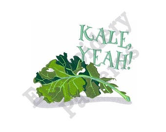 Kale Yeah - Machine Embroidery Design