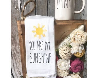 Rae Dunn Inspired Kitchen Towel You Are My Sunshine
