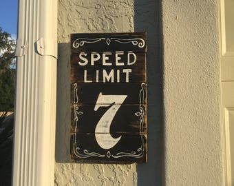 Speed lImit 7, Jack Daniels sign, Jack Daniel art