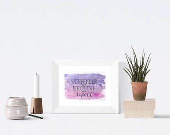 5 x 7 surrender, receive, repeat: original watercolor print,  inspirational faith spiritual print | 5 x 7 in. Print (10