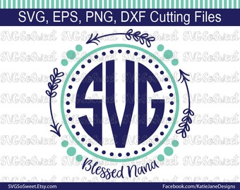 Nana svg, Blessed Nana, Nana Monogram Frame, Mother's Day Design, SVG, PNG, EPS, Dxf, Silhouette, Cutting Files