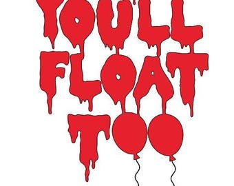 You'll Float Too It Balloon Horror Vinyl Car Decal Bumper Window Sticker Any Color Multiple Sizes Halloween