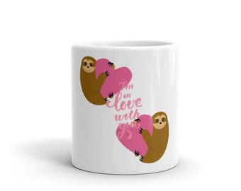 Valentine gift | valentines day | gift for her | Love quote | Cute Sloth Mug | Valentine's Day | Valentines Mug | mug | Valentines | Love
