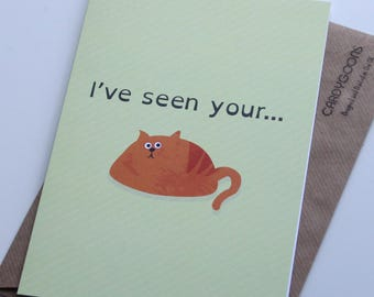 Funny Valentine's Day Card - I've seen your...