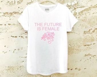 Women's The Future is Female Shirt, The Future is Female T-Shirt, Womens Shirt, Feminist Shirt, Womens Tee, Feminist T-Shirt, Tee Shirt