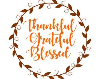 Thankful Grateful Blessed SVG Autumn SVG Fall SVG Thanksgiving Svg wreath svg floral wreath svg file for Cricut Silhouette Monogram Frame