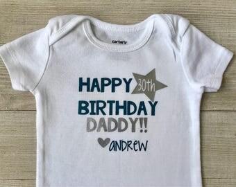 Happy Birthday Daddy Bodysuit, Teal and Silver, 30th birthday, baby boy