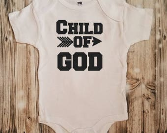 Child of God Baby Bodysuit - Religious Baby Outfit - Christian Toddler Bodysuit - Christening Gift - Baptism Gift - Religious Clothing