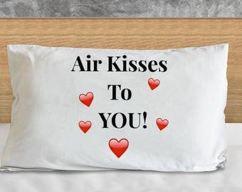 "Fun and Fabulous Pillowcase! ""Air Kisses To You!"" With Red Hearts! Comfortable MICROFIBER!"