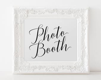 Photo Booth Wedding Sign, Printable Wedding Photo Booth Sign, Wedding Reception Photo Booth Sign, Photo Booth Calligraphy Wedding Sign