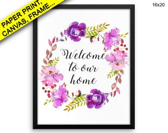 Welcome To Our Home Prints Welcome To Our Home Canvas Wall Art Welcome To Our Home Framed Print Welcome To Our Home Wall Art Canvas Decor