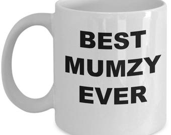 Mumzy Gift , Coffee Mug Cup , Best Mumzy Ever , Christmas Present, Birthday Anniversary gift