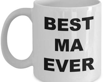 Ma Gifts , Ma Gift Graduation , Best Ma Ever , Christmas Present, Birthday Anniversary gift , Coffey cup
