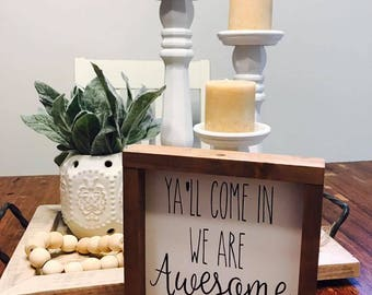 Wood sign // handmade // home decor // rustic // Y'all come in //
