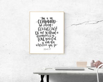 Joshua 1:9 - This is my Command be Strong and Courageous - Hand Lettered