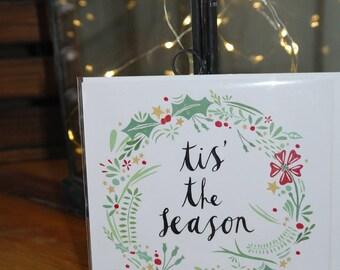 Tis' the season christmas card