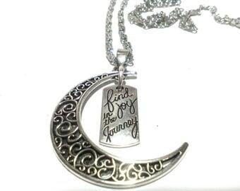 Joy in the Journey Half Moon Healing Inspirational Pendant Charm Necklace