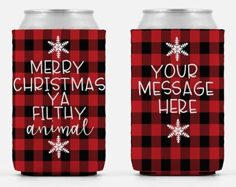Merry Christmas Ya Filthy Animal Buffalo Plaid can cooler