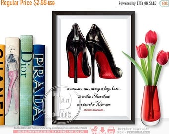 OFF SALE Christian Louboutin, the shoes that carries the Woman, Louboutin Shoes Fashion Quote, Quote Foil Print Art Typography, INSTANT Down