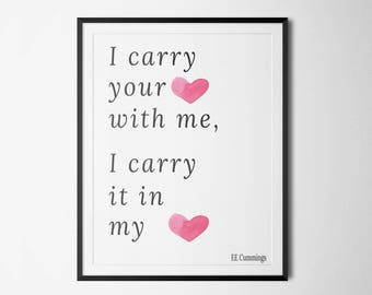 I Carry your Heart Print, Wall art, Inspirational Quotes, Typography Art, Digital Prints, instant download, digital prints, canvas art