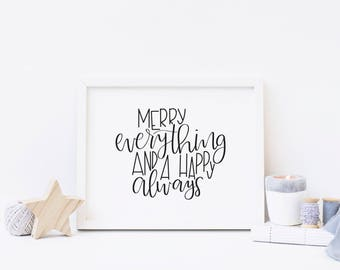 Merry Everything | Happy Always | Holiday Home Decor | Holiday Print | Hanukkah Decor | New Years Decor | Digital Print | Instant Download