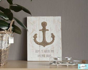 Wall Decoration Pallet Wood ' Home is where my anchor drops '