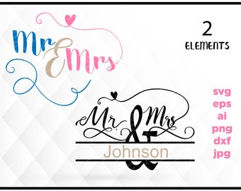 Wedding Svg, Marriage Svg, Love Svg, Mr and Mrs Svg, Custom Svg, Dxf, Jpg, Svg files for Cricut, Svg files for Silhouette, Vector Clip Art