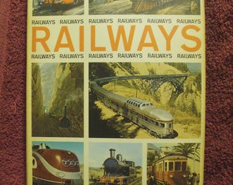 Railways  by Howard Loxton  -  150 pages  -  200+ Photos & Illustrations
