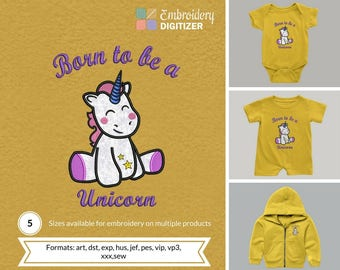 Born to be a unicorn applique embroidery design