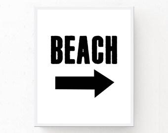 Printable Beach Sign, Beach Print with Arrow, Beach Sign, Beach Sign Download, Beach Sign Print, Digital Download, Beach Poster, Black White
