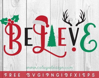 FREE SVG & PNG Link | Believe Christmas Cut Files, svg, png, dxf, eps | Commercial Use | circuit, cameo silhouette | Christmas Cut File