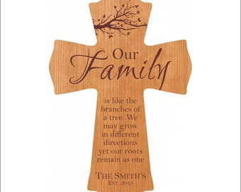 """Personalized Family Cross, Family Tree, """"Our Family is like the branches of a tree. We may grow in different directions yet our roots..."""""""