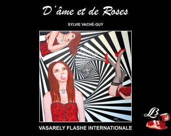 Book of soul and Roses - Vasarely flashed international