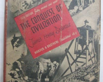 The Conquest of Civilization by James Breasted 1938 HC