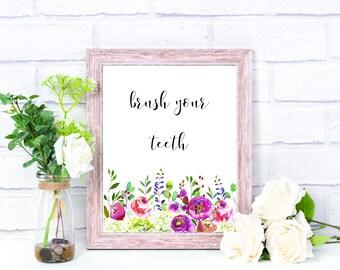 Brush Your Teeth Bathroom Decor Printable