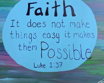 Faith Quote Painting on Stretched Canvas with Acrylic Paint
