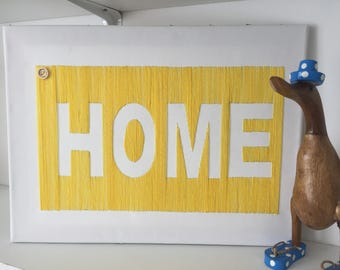 Hand embroideded yellow 'HOME' large canvass